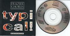 Frazier Chorus CD-SINGLE TYPICAL !   ( 3inch)
