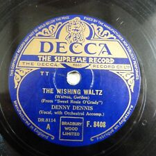 78rpm DENNY DENNIS the wishing waltz / moonlight mood, DECCA F 8408