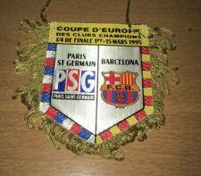 @ FANION ORIGINAL - PARIS PSG - FC BARCELONE - 1/4 Finale C1 - 1994-95  @