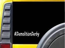 Demolition Derby K540 8 inch decal sticker