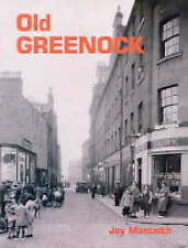 Old Greenock by Joy Monteith (Paperback, 2004)