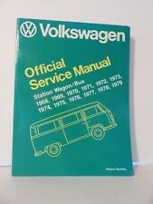 Volkswagon Official Service Manual Type 2  Station Wagon / Bus 1968-1979