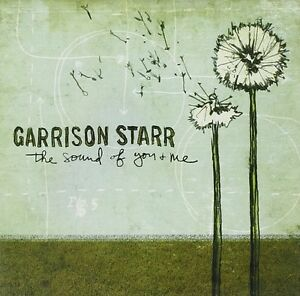 """GARRISON STARR """"THE SOUND OF YOU AND ME"""""""