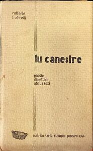 LU CANESTRE POESIE DIALETTALI ABRUZZESI - RAFFAELE FRATICELLI - ASP 1966