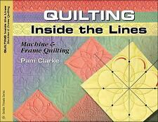 Quilting Inside the Lines: Machine & Frame Quilting Golden Threads