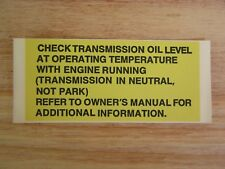 "New ""Check Transmission Oil Level"" Label for Jeep SJ Cherokee, Grand Wagoneer"