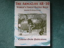 THE ARMALITE AR-10 (Evans)  **BRAND NEW BOOKS**   >SPECIAL<