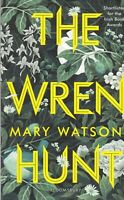 The Wren Hunt Paperback Book by Mary Watson