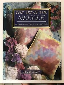 The Art Of The Needle Designing In Fabric And Thread Jan Beaney