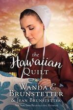 The Hawaiian Quilt by Brunstetter, Wanda E.; Brunstetter, Jean