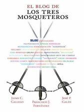 El Blog de Los Tres Mosqueteros by Francisco José Jaime (2014, Paperback)