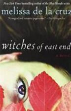 Witches of East End Ser.: Witches of East End by Melissa De la Cruz (2012, Trade Paperback)