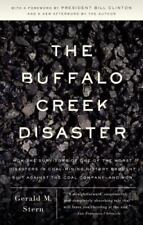 The Buffalo Creek Disaster : How the Survivors of One of the Worst Disasters in