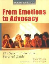 Wrightslaw : The Special Education Survival Guide: from Emotions to Advocacy:...