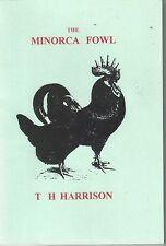 THE MINORCA FOWL. T H HARRISON