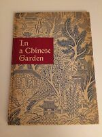 Signed In a Chinese Garden Dr. Frederic Loomis Limited Edition