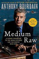 NEW Medium Raw by Anthony Bourdain - Paperback - Free Shipping (9780061718953)