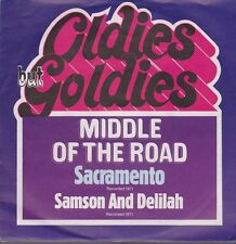 """7"""" MIDDLE OF THE ROAD Sacramento/Samson And Delilah (CLASSIQUE) 70`s RCA Records"""
