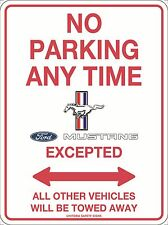 No Parking Anytime Ford Mustang Excepted Sign Metal 300x225mm
