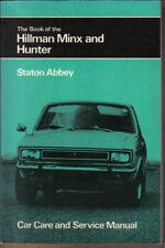 Hillman Minx & Hunter 1948-73 models + Super Minx Hunter Husky & Cob Pitman Book