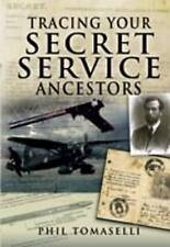 Tracing Your Secret Service Ancestors by Phil Tomaselli (Paperback, 2009)