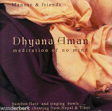 *CD - DHYANA aman MEDITATION of no MIND - MANOSE & friends - (2001)
