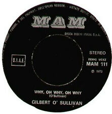 GILBERT O SULLIVAN - Why, Oh Why, Oh Why - DECCA