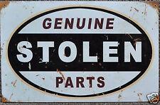Funny RETRO METAL PLAQUE :Genuine STOLEN Parts Ad/Sign