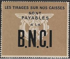France Poster stamp: Drawings on our Funds are Payable to B.N.C.I. Bank (dw469)