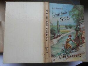 H.G. Reuter: Inge funkt SOS eine spannende Erzählung Triga-Verlag 1954