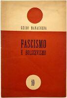 """RSI """"FASCISMO E BOLSCEVISMO"""" Guido Manacorda libro Repubblica Sociale Italiana"""