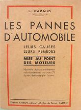 LES PANNES D'AUTOMOBILE LEURS CAUSE LEURS REMEDES PAR L. RAZAUD