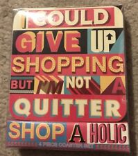 Set of Four Coasters Shopaholic Gift Present for Her Love Shopping