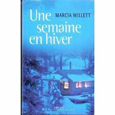 Une semaine en hiver.Marcia WILLETT.France loisirs W001