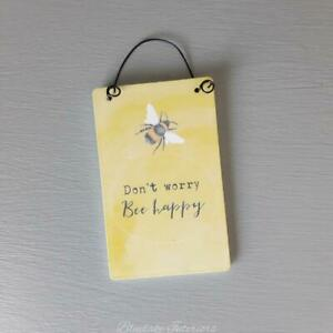 Don't Worry Bee Happy Yellow Wooden Mini Hanging Sign