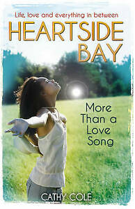 Very Good, More Than A Love Song (Heartside Bay), Cole, Cathy, Book