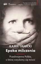 Epoka milczenia. Przedwojenna Polska - POLISH BOOK - POLSKA KSIĄŻKA