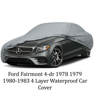 Ford Fairmont 4-dr 1980-1983 4 Layer Waterproof Car Cover