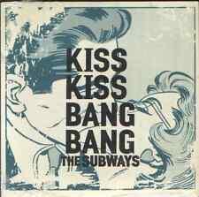"""Subways-kiss kiss bang bang.7"""""""