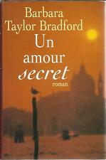BARBARA TAYLOR BRADFORD UN AMOUR SECRET