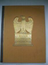 Sammelbilderalbum Bilder Deutscher Geschichte