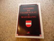 1985.L'ombre de Clemenceau à Meyerling.Dugast Rouillé