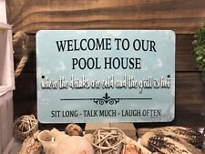 New Welcome Metal Sign - Pool House Sign - Blue Sign - Home Decor - Outdoor Sign