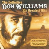 Don Williams - Definitive (His Greatest Hits, 2006) CD Best Of