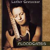 Floodgates by Luther Grosvenor (CD, Oct-1996, RFR)~free ship US!