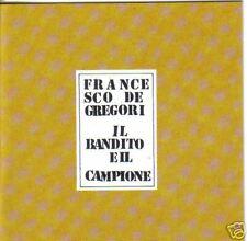 CD FRANCESCO DE GREGORI -IL BANDITO E IL CAMPIONE -1993