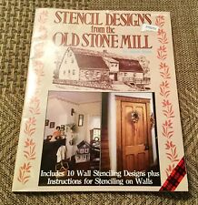 Stencils Designs from the Old Stone Mill Book 1984