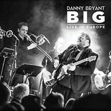 Danny Bryant - Big - Live In Europe (NEW 2CD)