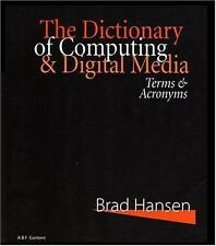 The Dictionary of Computing & Digital Media: Terms & Acronyms-ExLibrary