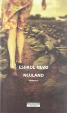 Neuland - Eshkol Nevo - Neri Pozza,2012 - A